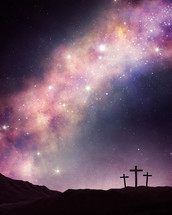 Three crosses on a hill under the stars in heaven.