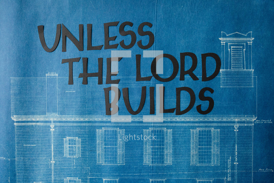 unless the lord builds