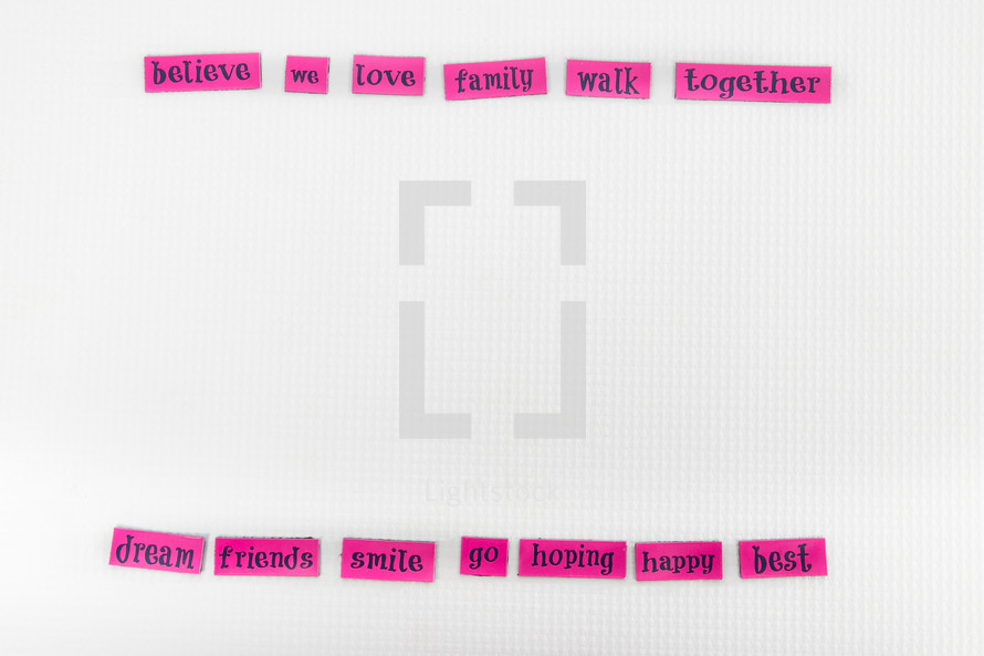 believe, we, love, family, walk, words, sign, pink, lettering, word play, happy, smile, hoping, dream, friends, best, happy, go, together
