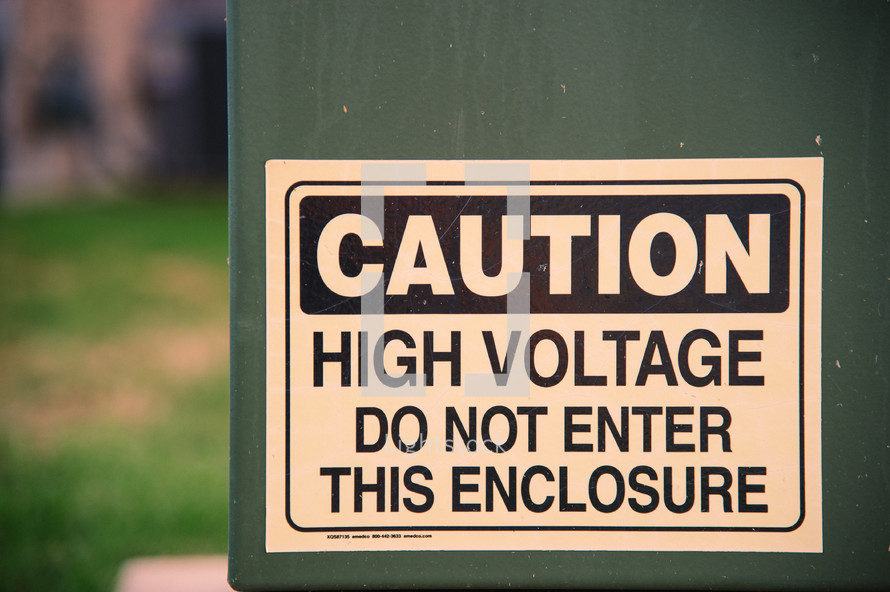 Caution high voltage do not enter this enclosure sign