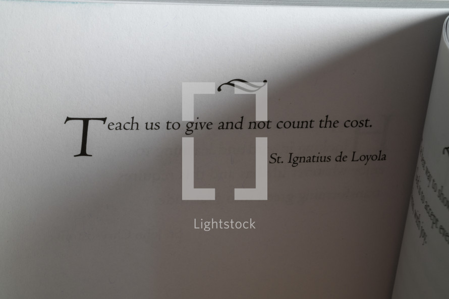 Teach us to give and not count the cost, St Ignatius de Loyola