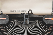 What's your story ? on a vintage typewriter