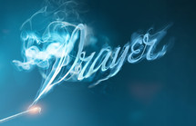 word Prayer in smoke