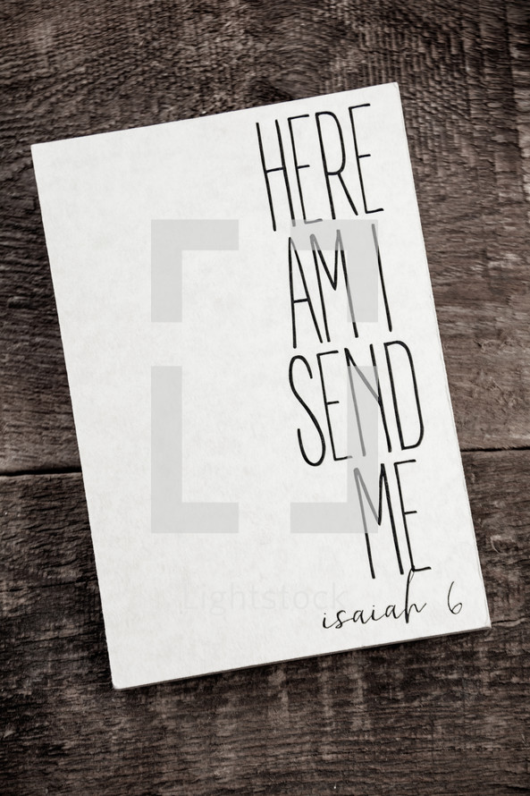 Here Am I send me, Isaiah 6