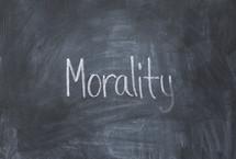 word morality off a chalkboard