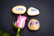 love you mom stones