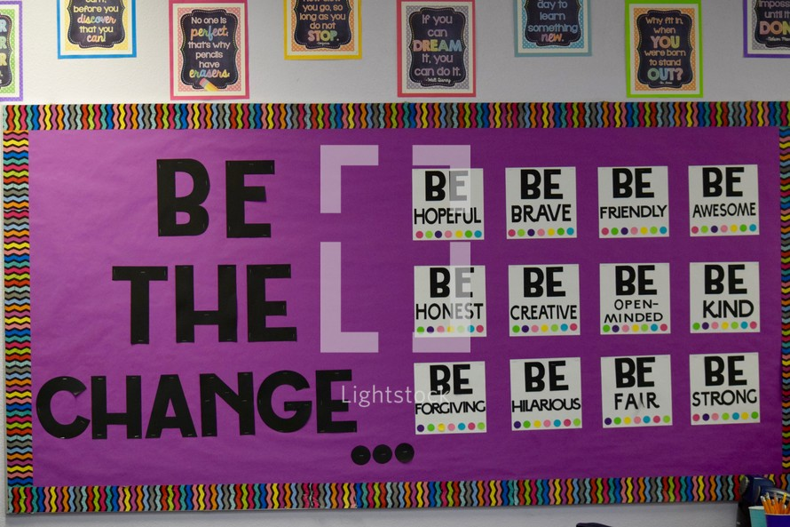 Be the change bulletin board in a classroom