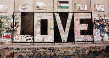 "A message for love on the daunting ""Separation Wall"" between Israel and Palestine"