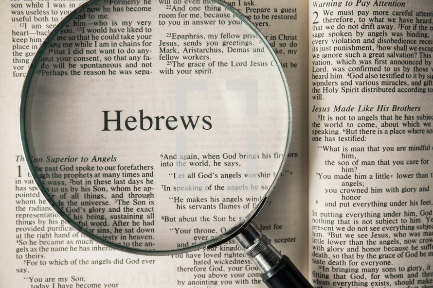 Hebrews under a magnifying glass