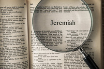 magnifying glass over Bible - Jeremiah