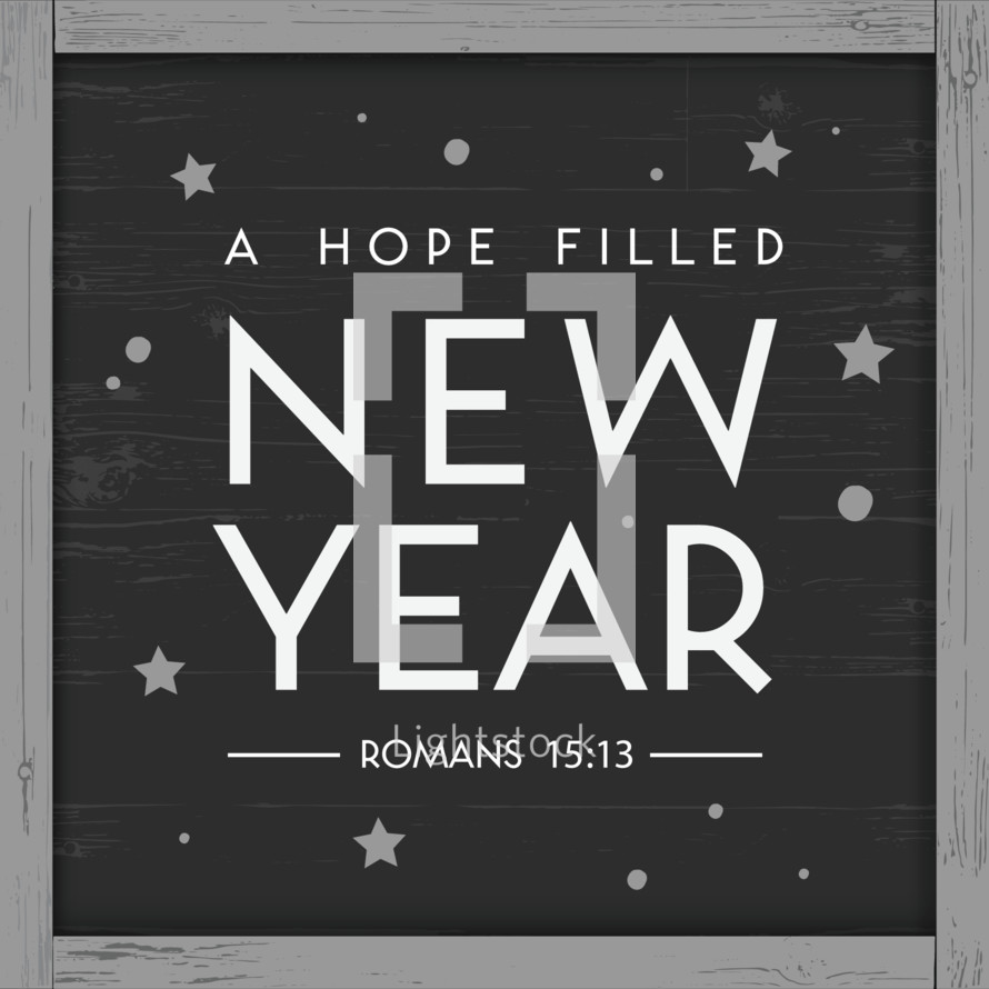 A hope filled new year, Romans 15:13