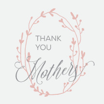 Thank You Mothers