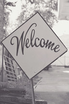 Vintage welcome sign in black & white.