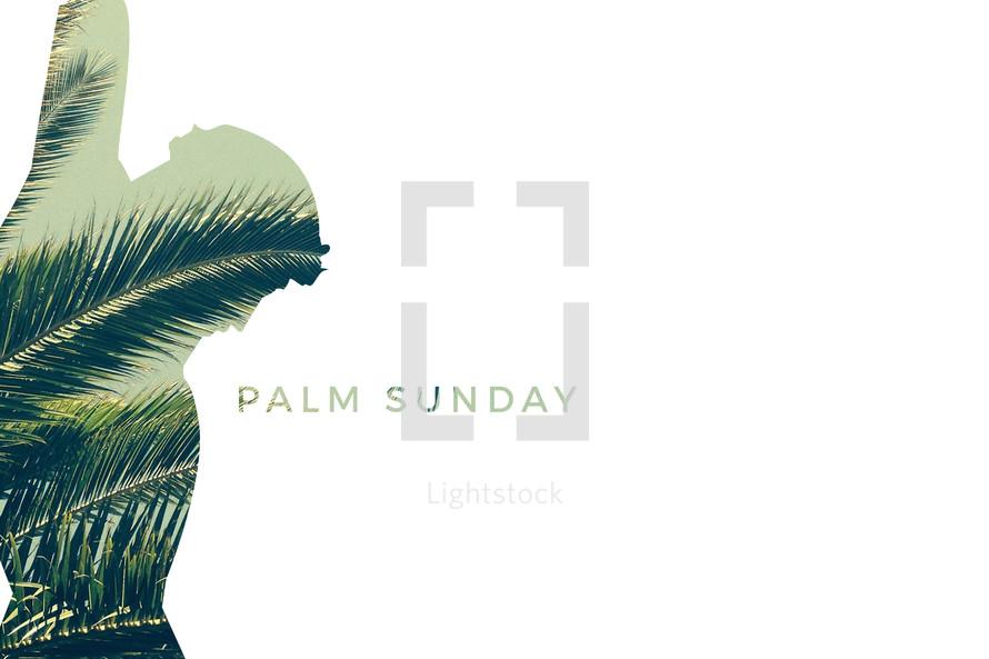 Palm Sunday with Jesus silhouette
