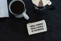 small choices make a world of difference coin purse