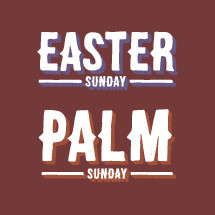 Easter Sunday Palm Sunday