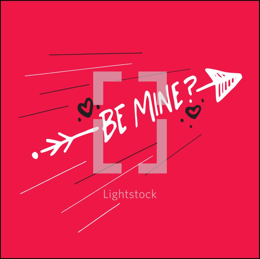 Be Mine? with arrow