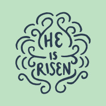 He is Risen typography.