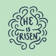 He is Risen typography.