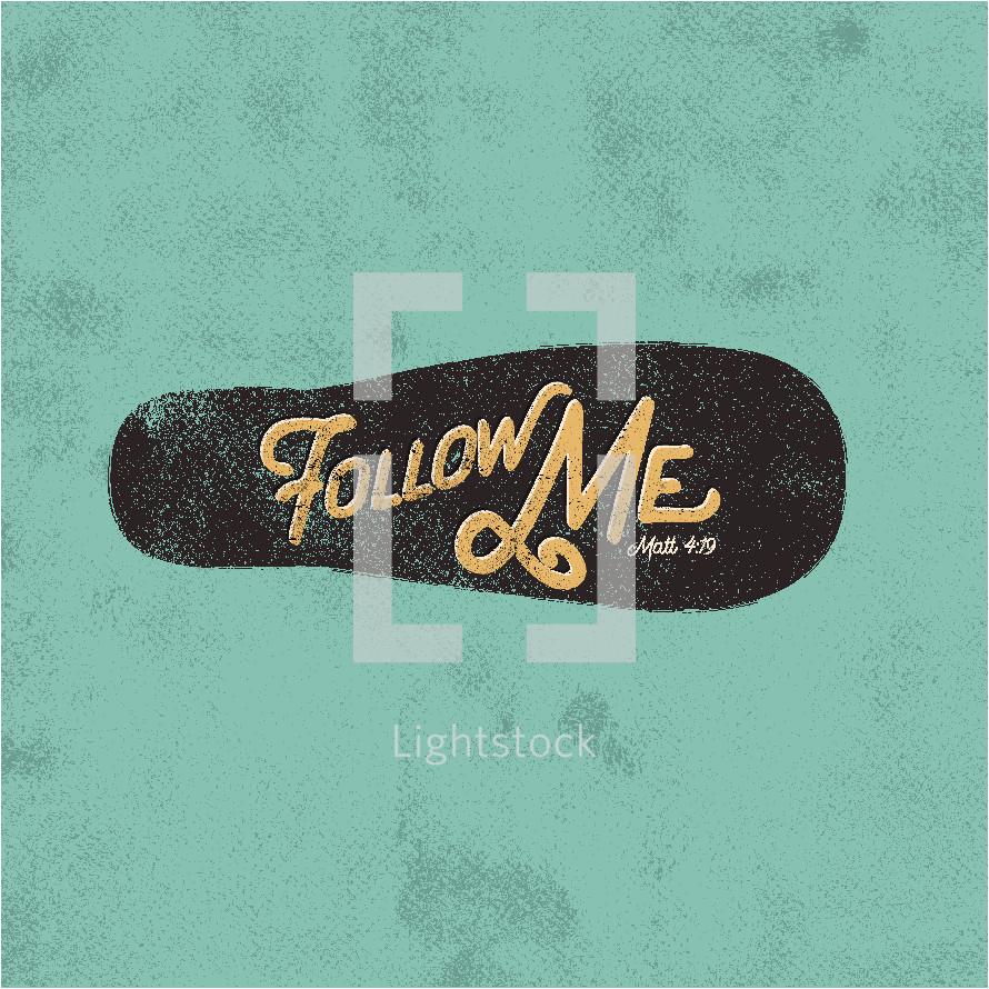 Follow me Matthew 4:19
