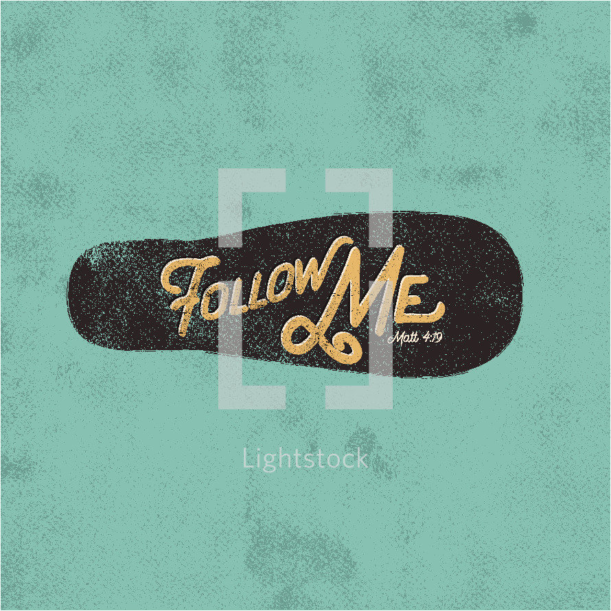 Follow me Matthew 4:19
