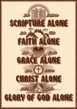 "Christian poster. Five points of the foundation of Protestant theology ""Five solas"". Sola Scriptura, Sola Gratia, Solus Christus, Sola Fide, Soli Deo Gloria."