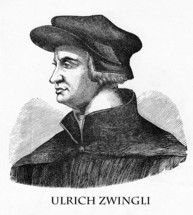 Ulrich Zwingli, 1484 - 1531, Swiss theologian supporting the Protestant Reformation