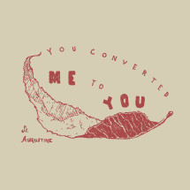 You converted me to you St Augustine