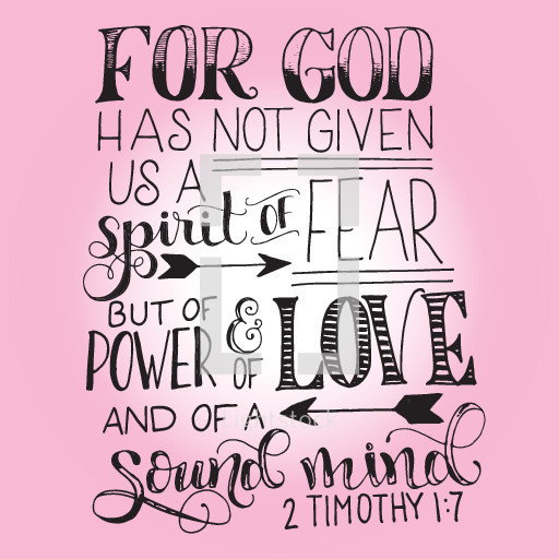 Download For god has not given us a spirit of fear but... — Vector ...