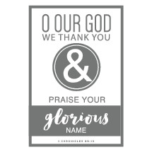 O our God we thank you and praise your glorious name, 1 Chronicles 29:13