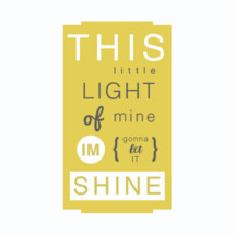 This little light of mine I'm going to let it shine