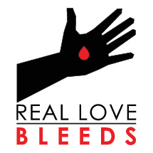 Black hand with a red drop in the palm. with text: Real love bleeds.