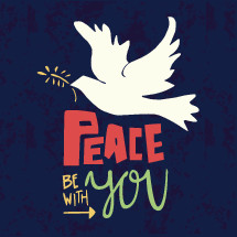 dove, peace be with you