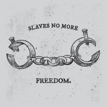slaves no more feedom