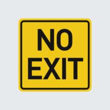 No exit road sign