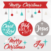 Some simple, modern Christmas ornaments and sayings in a brush script font.