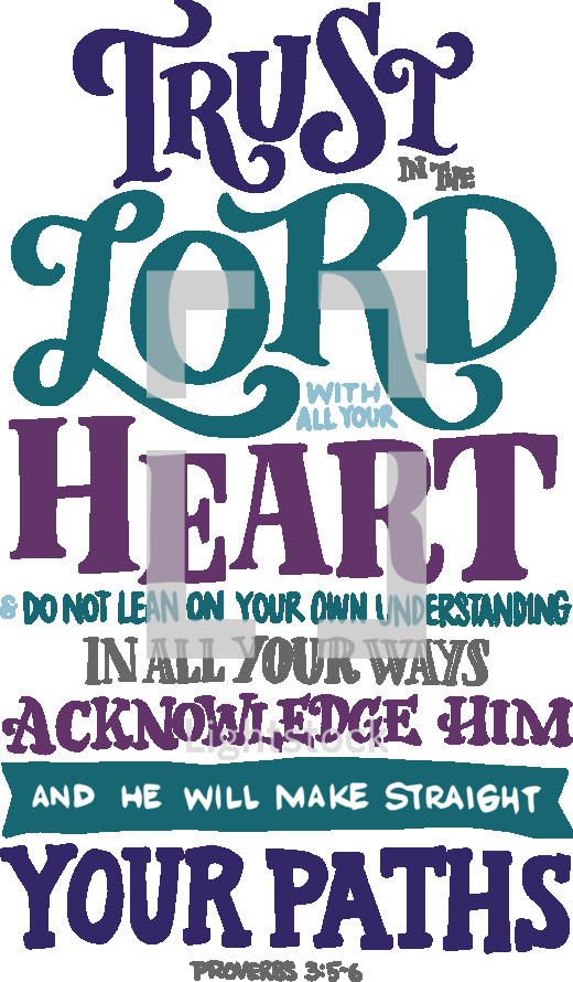 Trust in the lord with all your heart do not    — Vector — Lightstock