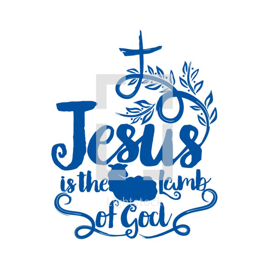Jesus is the lamb of God