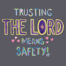trusting the lord means safety!