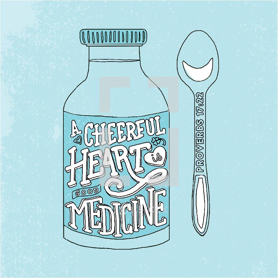 A cheerful heart is good medicine