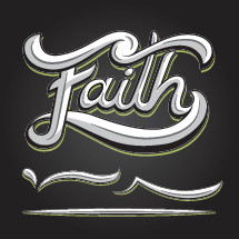 """""""Faith"""" graphic, hand lettering."""
