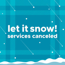 winter weather cancellation services canceled due to snow