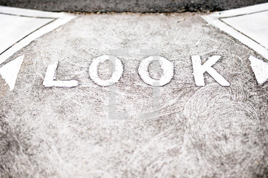 """Look"" both ways before crossing the road."