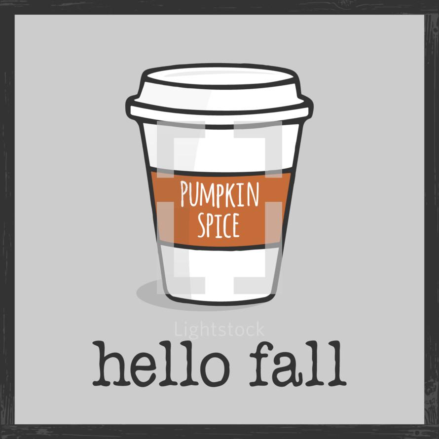 pumpkin spice coffee hello fall greeting graphic