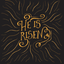 He is Risen Typographic custom design for Easter Sunday