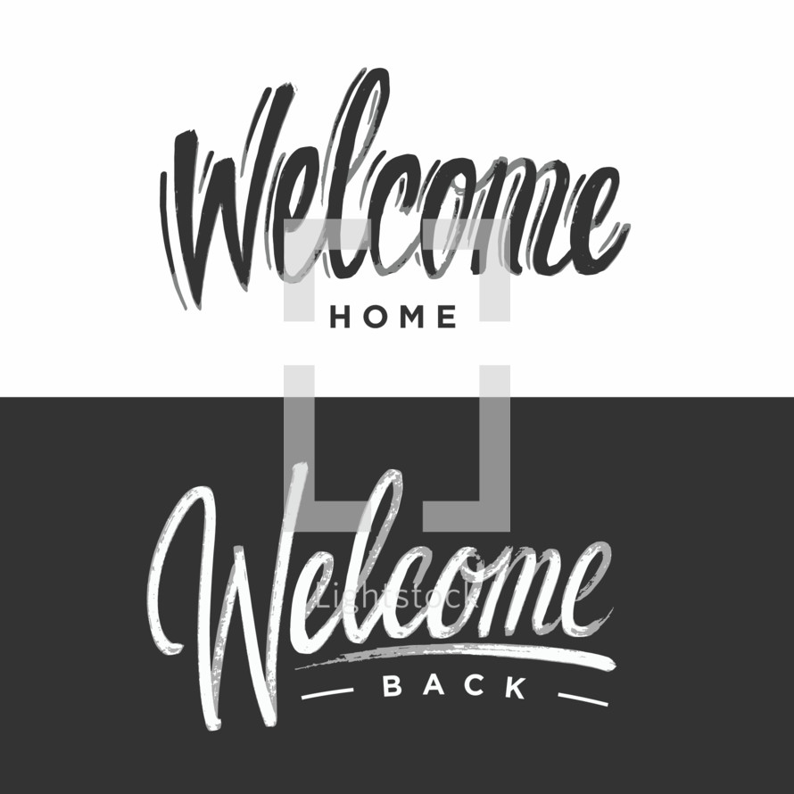 Welcome home, Welcome back
