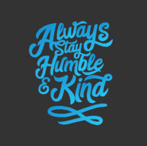 Always Stay Humble and Kind handwritten inspired by country music Tim McGraw
