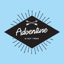 adventure is out there badge