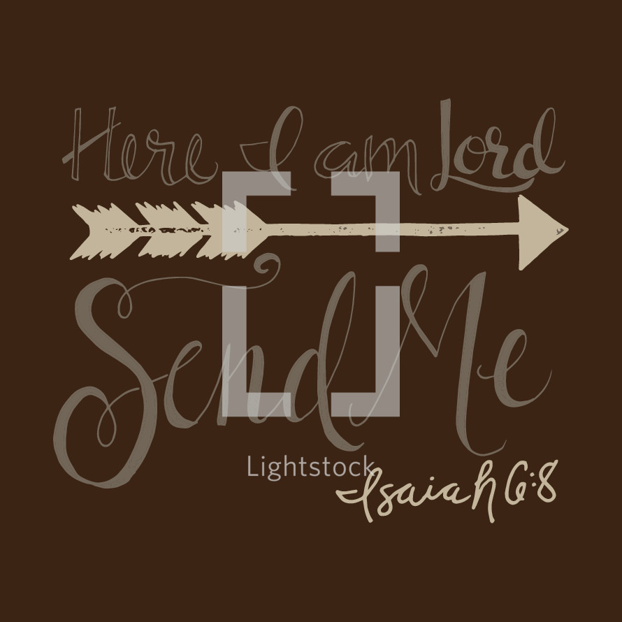 Here i am lord, send me, isaiah 6:8 — Vector — Lightstock