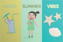 good summer vibes